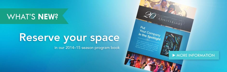Reserve your space in our 2014-15 season program book!