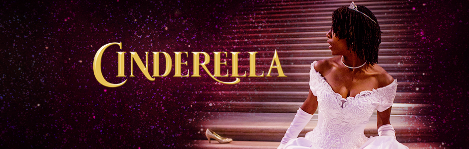 African-American Shakespeare Company's production of CINDERELLA directed by Sherri Young | December 22-24, 2017