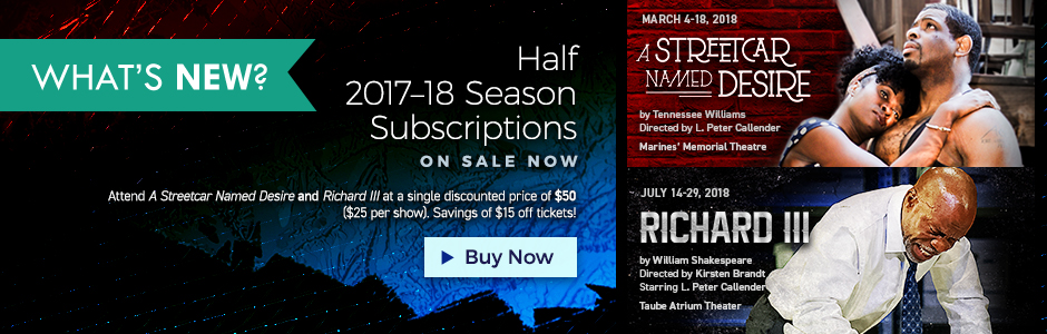 Half 2017-18 Season Subscriptions On Sale Now!