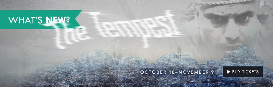 Buy your tickets today! The Tempest
