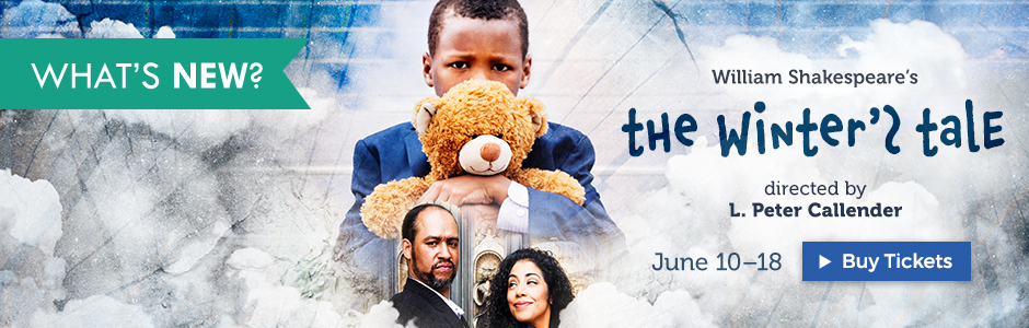 William Shakespeare's THE WINTER'S TALE directed by L. Peter Callender June 10-18 at the Taube Atrium Theater